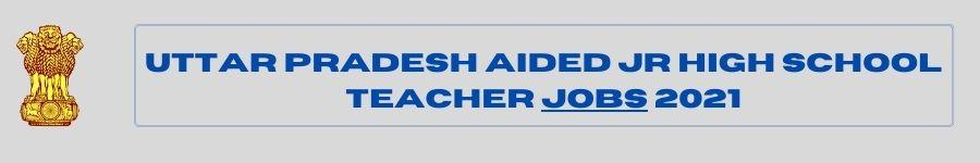 Teacher JOBS 2021 UP