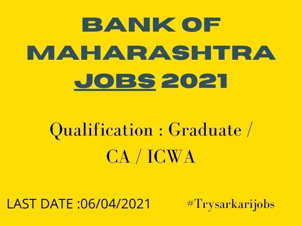 Bank of Maharashtra Jobs 2021
