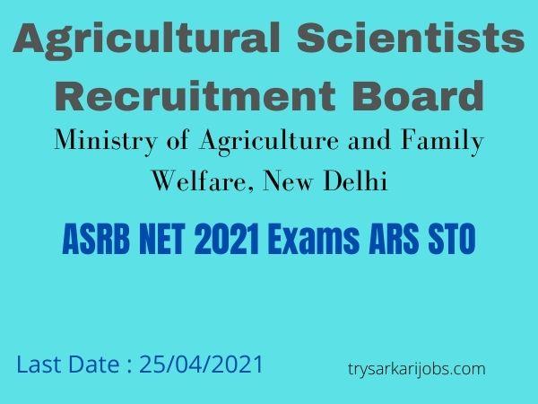 ASRB NET 2021 Exams ARS STO