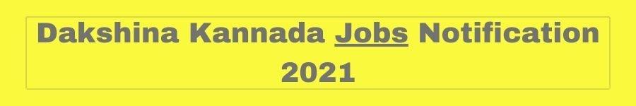 Dakshina Kannada Jobs Notification 2021